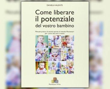 recensione-come-liberare-il-potenziale-del-vostro-bambino-libro-di-daniela-valente-rondo-di-bimbi
